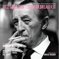 Mitchum, Robert - Nice Girls Don't Stay For Breakfast