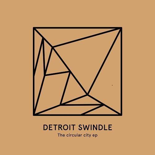 Dam Swindle - The circular city EP