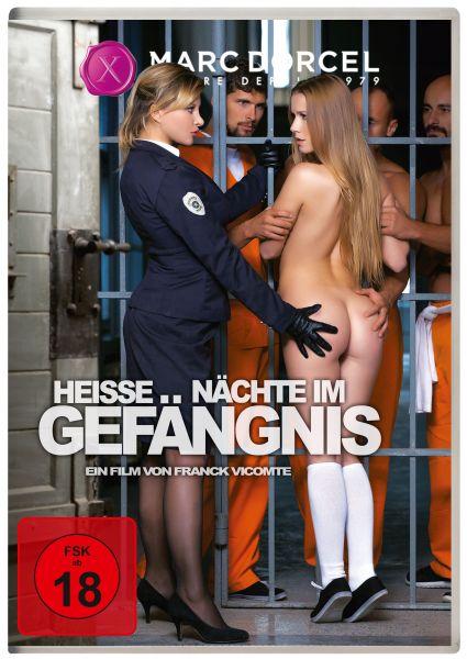 Heiße Nächte im Gefängnis