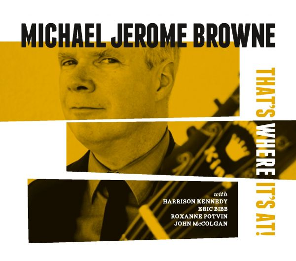 Brown, Michael Jerome - That's Where It's At!