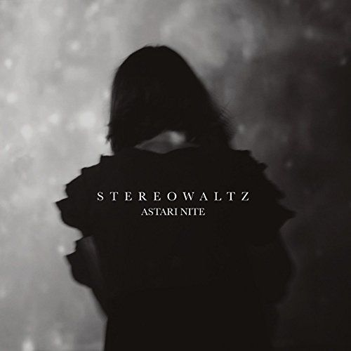 Astari Nite - Stereowaltz