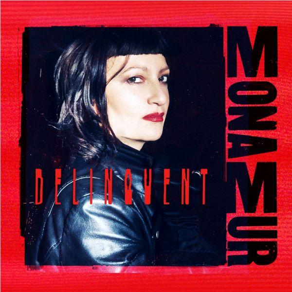 Mona Mur - Delinquent