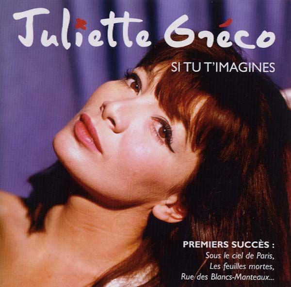 Greco, Juliette - Si Tu T Imagines (Best Of Early Years)