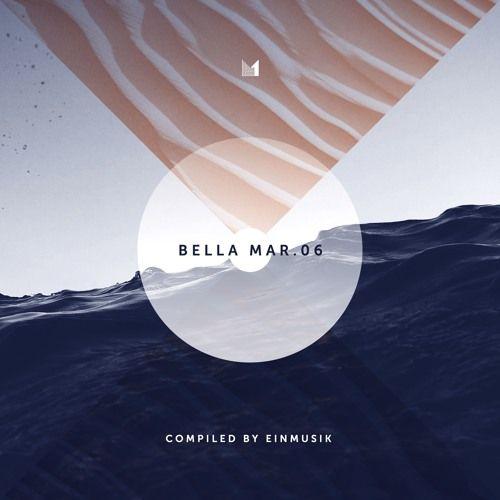 Various - Bella Mar 06 (compiled by Einmusik)