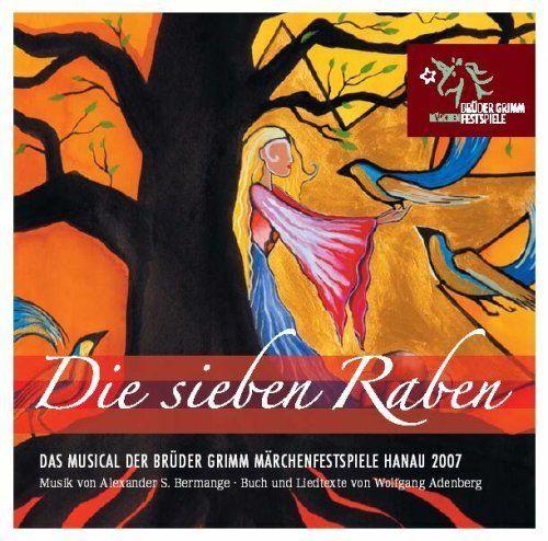 Brüder Grimm Märchenfestspiele Hanau 2007 - Die sieben Raben - das Musical