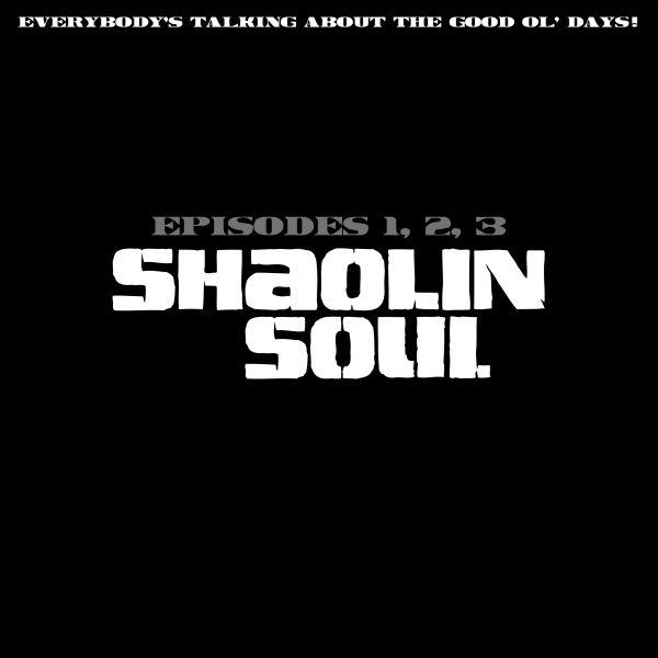 Various - Shaolin Soul Episodes 1, 2, 3