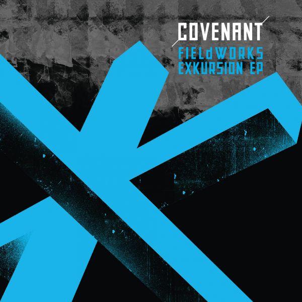 Covenant - Fieldworks Exkursion EP