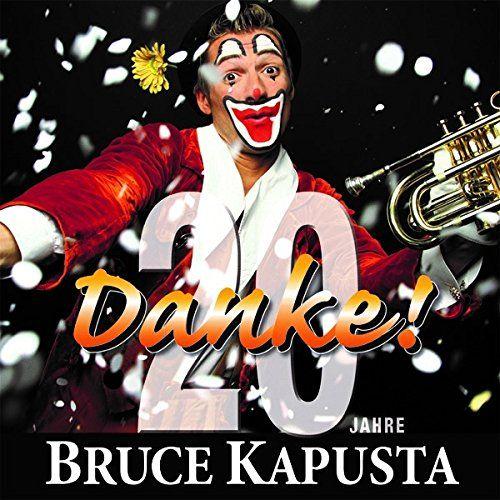 Kapusta, Bruce - 20 Jahre Danke!