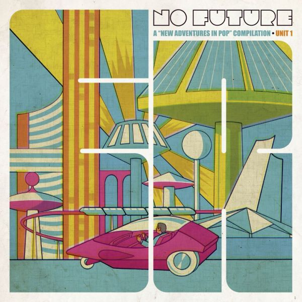 Various - No Future: A New Adventures In Pop Compilation (Ltd colored 2LP)