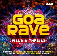 Various - Goa Rave 2021 - Pills & Thrills