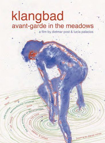Klangbad: Avant-garde In The Meadows / Faust: Live At Klangbad Festival