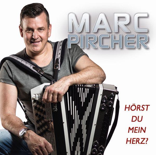 Pircher, Marc - Hörst Du Mein Herz?