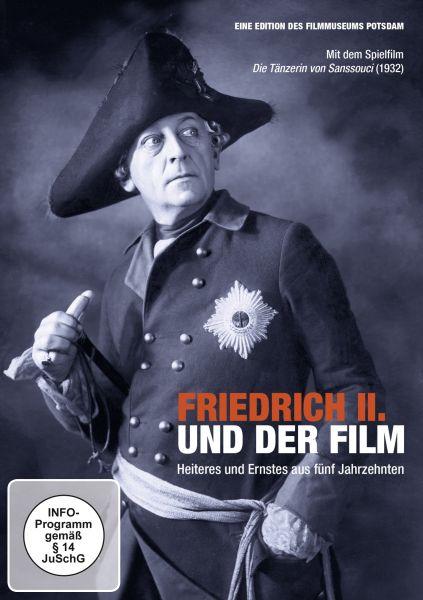 Friedrich II. und der Film - Heiteres und Ernstes aus fünf Jahrzehnten.