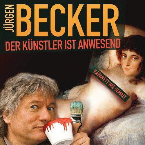 Becker, Jürgen - Der Künstler ist anwesend