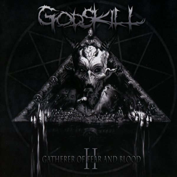 Godskill - II - The Gatherer Of Fear And Blood