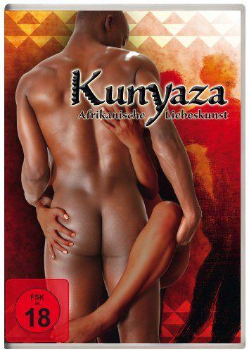 KUNYAZA - Die afrikanische Liebeskunst