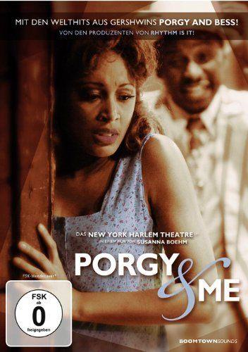 Porgy & Me - In der Welt von Gershwins Porgy and Bess
