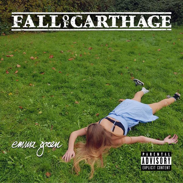 Fall Of Carthage - Emma Green