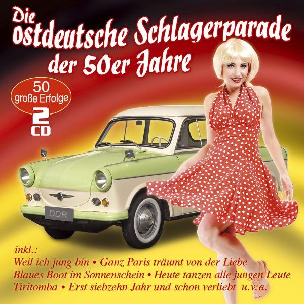 Various - Die ostdeutsche Schlagerparade der 50er Jahre