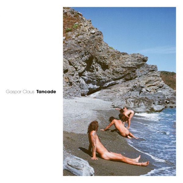 Claus, Gaspar - Tancade (LP)