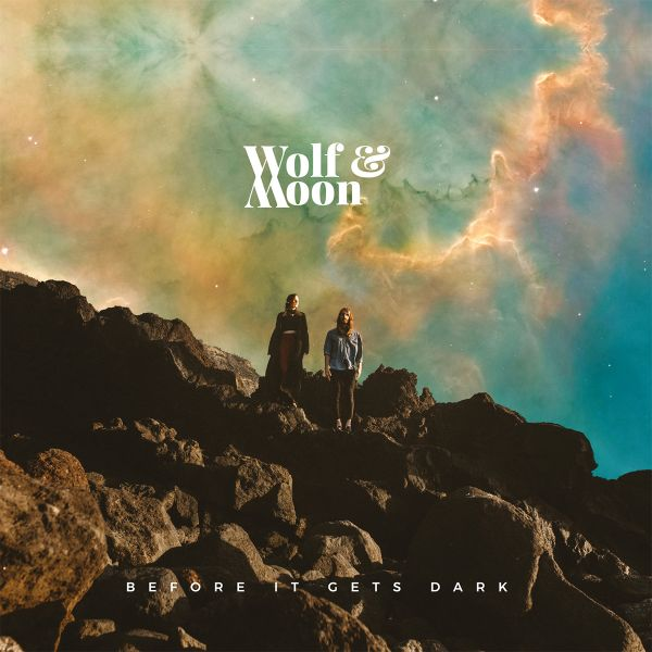 Wolf & Moon - Before It Gets Dark