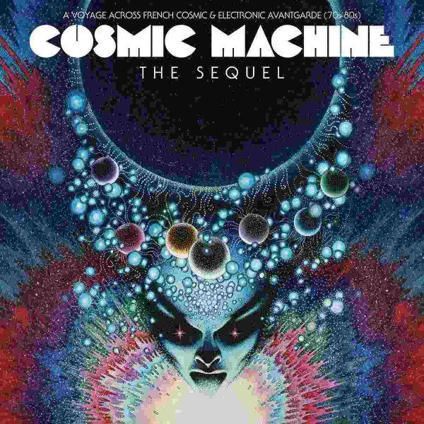Various / Cosmic Machine - Cosmic Machine The Sequel (Black 2LP+CD)