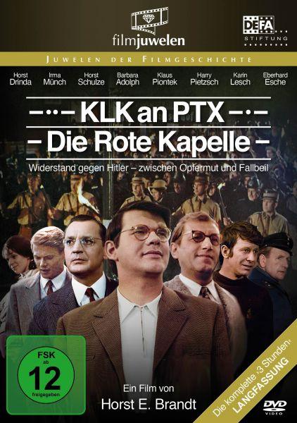 KLK an PTX - Die Rote Kapelle (DEFA Filmjuwelen)