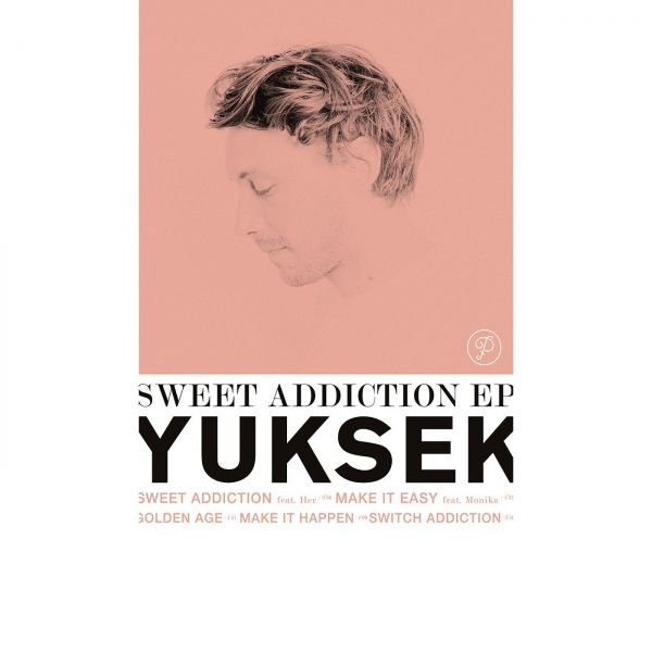 Yuksek - Sweet Addiction