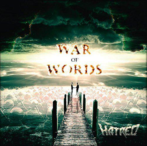 Hatred - War Of Words