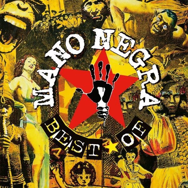 Mano Negra - Best Of Mano Negra