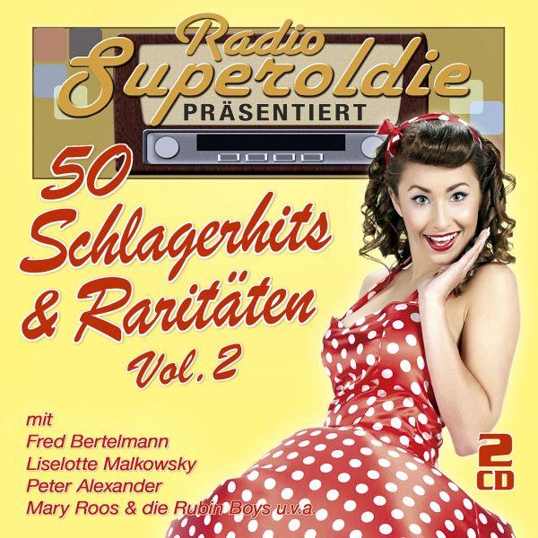 Various - Radio Superoldie präsentiert 50 Schlagerhits & Raritäten Vol.2