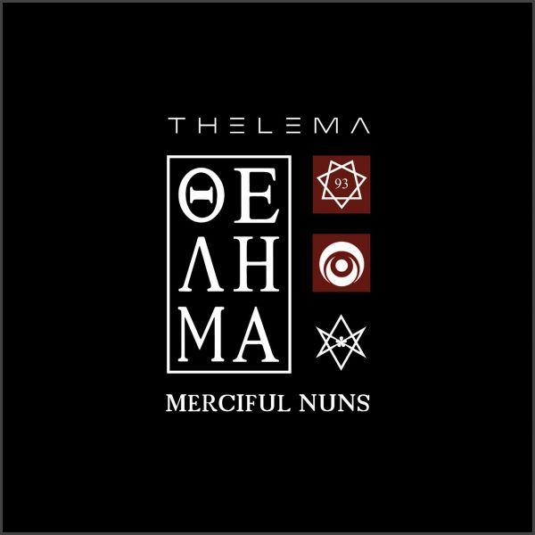 Merciful Nuns - Thelema VIII + Allseeing Eye - limited edition
