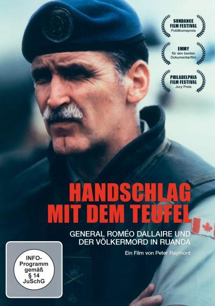 Handschlag mit dem Teufel - General Roméo Dallaire und der Völkermord in Ruanda