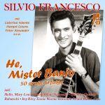 Francesco, Silvio - He, Mister Banjo - 50 große Erfolge