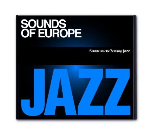 Süddeutsche Zeitung Jazz CD 04 - Sounds of Europe
