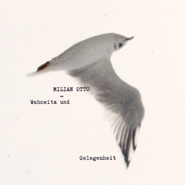 Otto, Milian - Wahnwitz und Gelegenheit (LP)