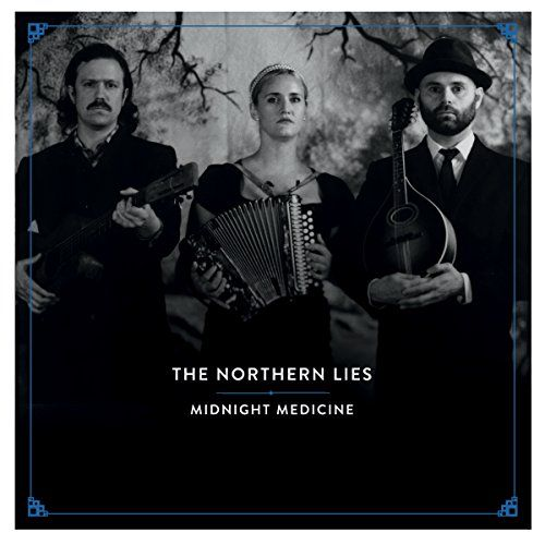 Northern Lies, The - Midnight Medicine