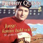 Quinn, Freddy - Junge, komm bald wieder - 50 große Erfolge