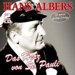 Albers, Hans - Das Herz von St. Pauli - 50 große Erfolge