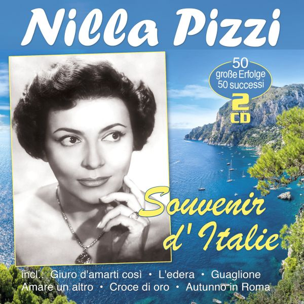 Pizzi, Nilla - Souvenir d' Italie - 50 grandi successi - 50 große Erfolge