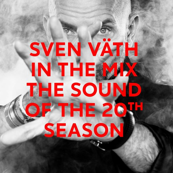 Väth, Sven - Sven Väth In The Mix: The Sound Of The 20th Season