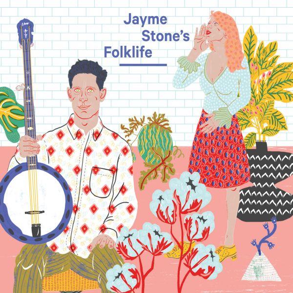 Stone, Jayme - Jayme Stone's Folklife