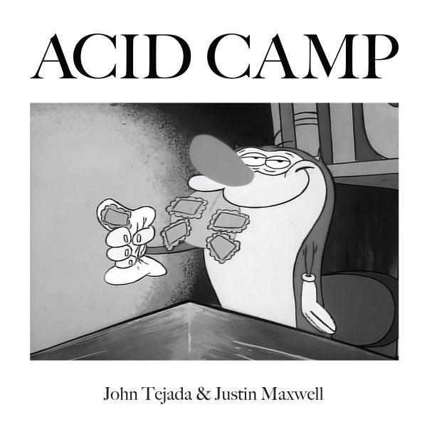 John Tejada & Justin Maxwell - I've Got Acid (On My Brain)