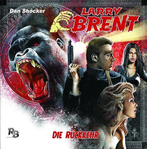 Larry Brent - Die Rückkehr (01) (Original Dan Shocker Hörspiele)
