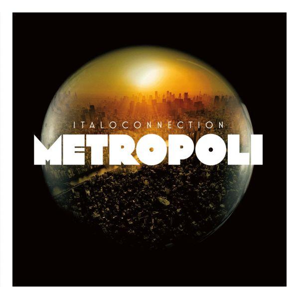 Italoconnection - Metropoli (2CD)