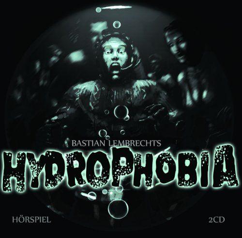 Ohrenkneifer (Lembrecht, Bastian) - Hydrophobia (Hörspiel)