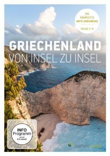 Griechenland von Insel zu Insel - Alle 5 Folgen der Arte Dokureihe