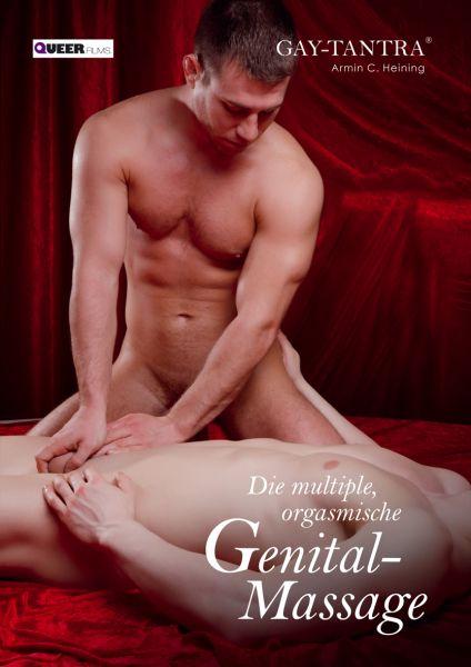 Gay-Tantra - Die multiple, orgasmische Genital-Massage