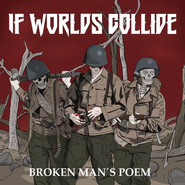 If Worlds Collide - Broken Man's Poem