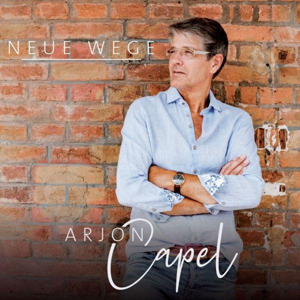 Capel, Arjon - Neue Wege